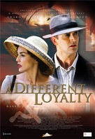 A Different Loyalty - poster (xs thumbnail)