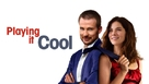 Playing It Cool - Movie Poster (xs thumbnail)