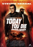 Today You Die - French DVD movie cover (xs thumbnail)