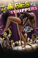 Zombies Vs. Strippers - Movie Cover (xs thumbnail)
