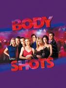 Body Shots - Movie Poster (xs thumbnail)