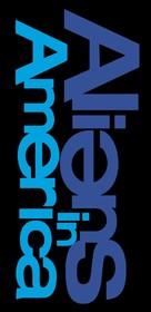 """Aliens in America"" - Logo (xs thumbnail)"