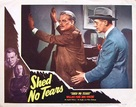 Shed No Tears - poster (xs thumbnail)
