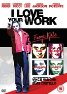 I Love Your Work - British DVD cover (xs thumbnail)