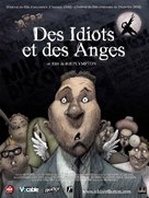 Idiots and Angels - French Movie Poster (xs thumbnail)