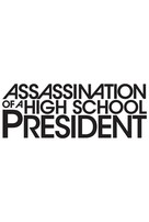 Assassination of a High School President - Logo (xs thumbnail)