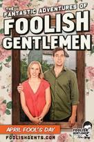 """The Fantastic Adventures of Foolish Gentlemen"" - Movie Poster (xs thumbnail)"