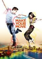 Make Your Move - Movie Poster (xs thumbnail)