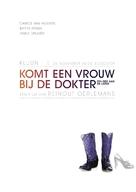 Komt een vrouw bij de dokter - Dutch Movie Poster (xs thumbnail)