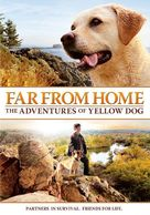 Far from Home: The Adventures of Yellow Dog - Movie Cover (xs thumbnail)