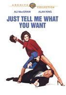 Just Tell Me What You Want - Movie Cover (xs thumbnail)