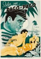 South of Pago Pago - Swedish Movie Poster (xs thumbnail)