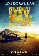 Mad Max: Fury Road - Croatian Movie Poster (xs thumbnail)