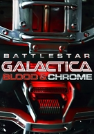Battlestar Galactica: Blood & Chrome - Movie Cover (xs thumbnail)
