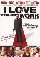 I Love Your Work - DVD movie cover (xs thumbnail)