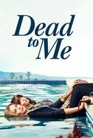 """""""Dead to Me"""" - Movie Poster (xs thumbnail)"""