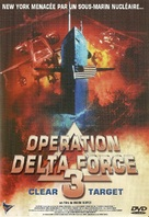 Operation Delta Force 3: Clear Target - French Movie Cover (xs thumbnail)