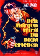 Kiss Tomorrow Goodbye - German Movie Poster (xs thumbnail)