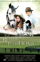 All Roads Lead Home - Movie Poster (xs thumbnail)