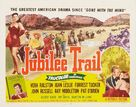 Jubilee Trail - Movie Poster (xs thumbnail)