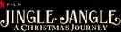Jingle Jangle: A Christmas Journey - Logo (xs thumbnail)
