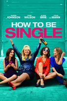 How to Be Single - British Movie Cover (xs thumbnail)