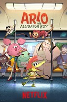 Arlo the Alligator Boy - Movie Poster (xs thumbnail)