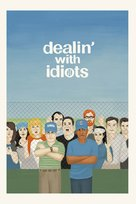 Dealin' with Idiots - DVD movie cover (xs thumbnail)