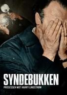 Syndebukken: Prosessen mot Harry Lindstrøm - Norwegian Movie Poster (xs thumbnail)
