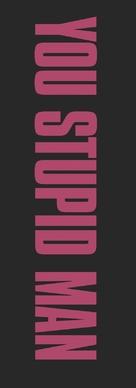 You Stupid Man - Logo (xs thumbnail)