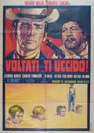 Voltati... ti uccido! - Italian Movie Poster (xs thumbnail)