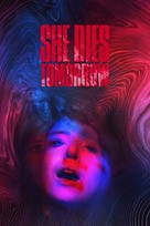 She Dies Tomorrow - Movie Cover (xs thumbnail)