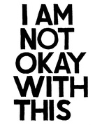 """""""I Am Not Okay with This"""" - Logo (xs thumbnail)"""