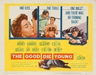 The Good Die Young - Movie Poster (xs thumbnail)