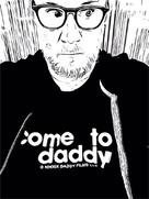 Come to Daddy - Canadian Movie Poster (xs thumbnail)