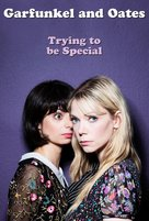 Garfunkel and Oates: Trying to Be Special - Movie Poster (xs thumbnail)