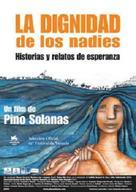 Dignidad de los nadies, La - Argentinian poster (xs thumbnail)
