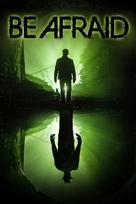 Be Afraid - Movie Cover (xs thumbnail)