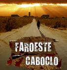Faroeste caboclo - Brazilian Movie Poster (xs thumbnail)