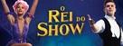 The Greatest Showman - Brazilian poster (xs thumbnail)