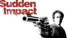 Sudden Impact - Movie Cover (xs thumbnail)