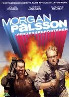 Morgan Pålsson - Världsreporter - Danish Movie Cover (xs thumbnail)