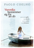 Veronika Decides to Die - Swedish Movie Poster (xs thumbnail)