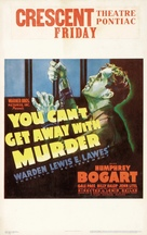 You Can't Get Away with Murder - Movie Poster (xs thumbnail)