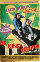 Be Kind Rewind - Italian Movie Poster (xs thumbnail)
