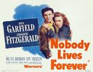 Nobody Lives Forever - Movie Poster (xs thumbnail)