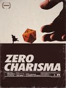 Zero Charisma - Movie Poster (xs thumbnail)