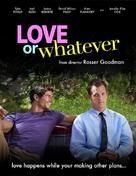 Love or Whatever - Movie Poster (xs thumbnail)