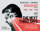 The Next Three Days - British Movie Poster (xs thumbnail)