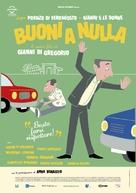 Buoni a nulla - Italian Movie Poster (xs thumbnail)